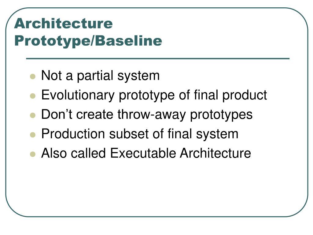 Architecture Prototype/Baseline