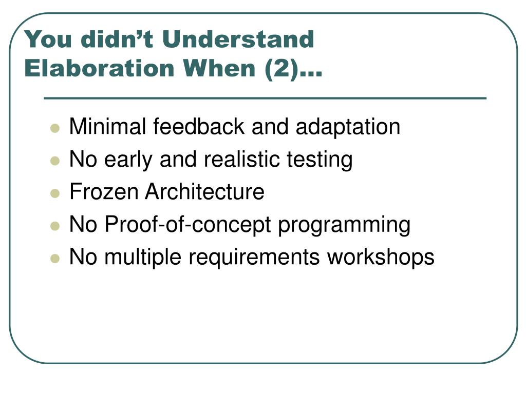 You didn't Understand Elaboration When (2)...