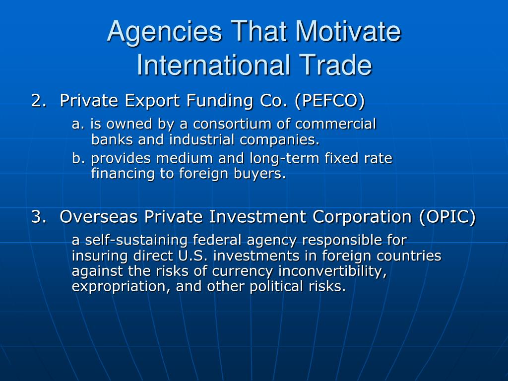 Agencies That Motivate International Trade