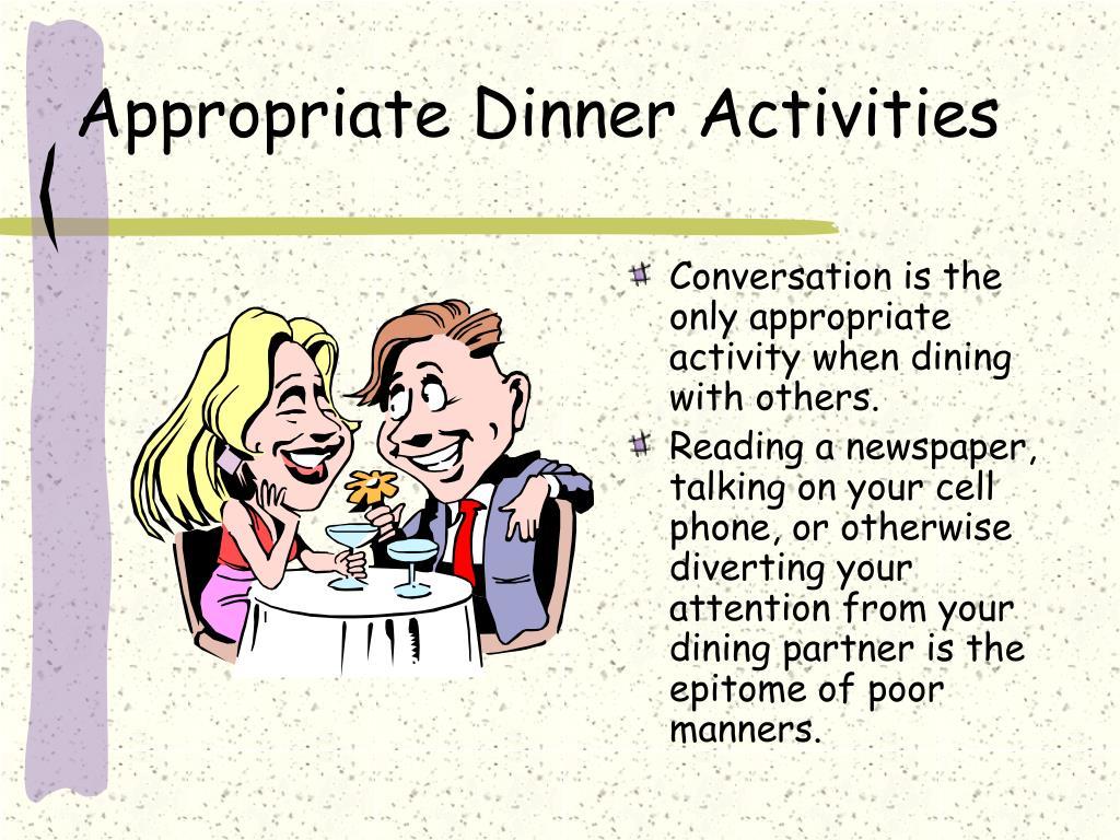 Appropriate Dinner Activities
