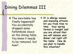 dining dilemmas iii