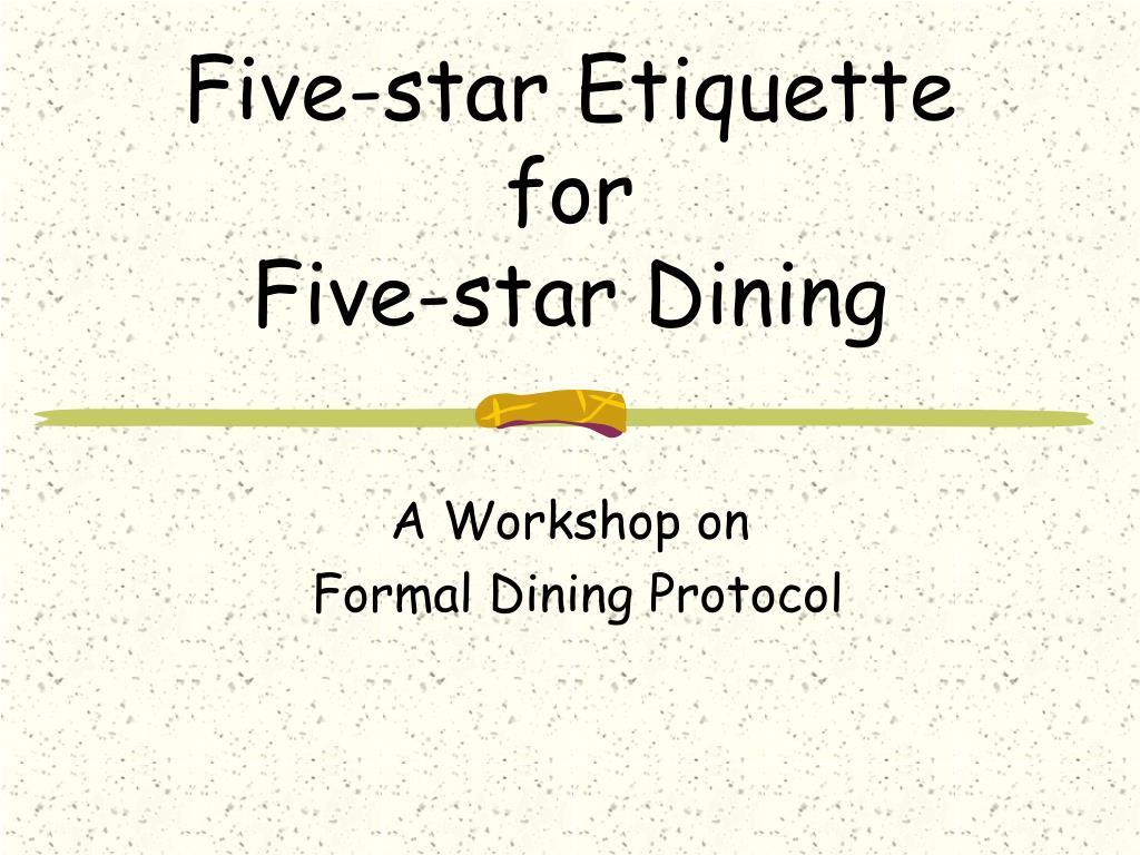 Five-star Etiquette