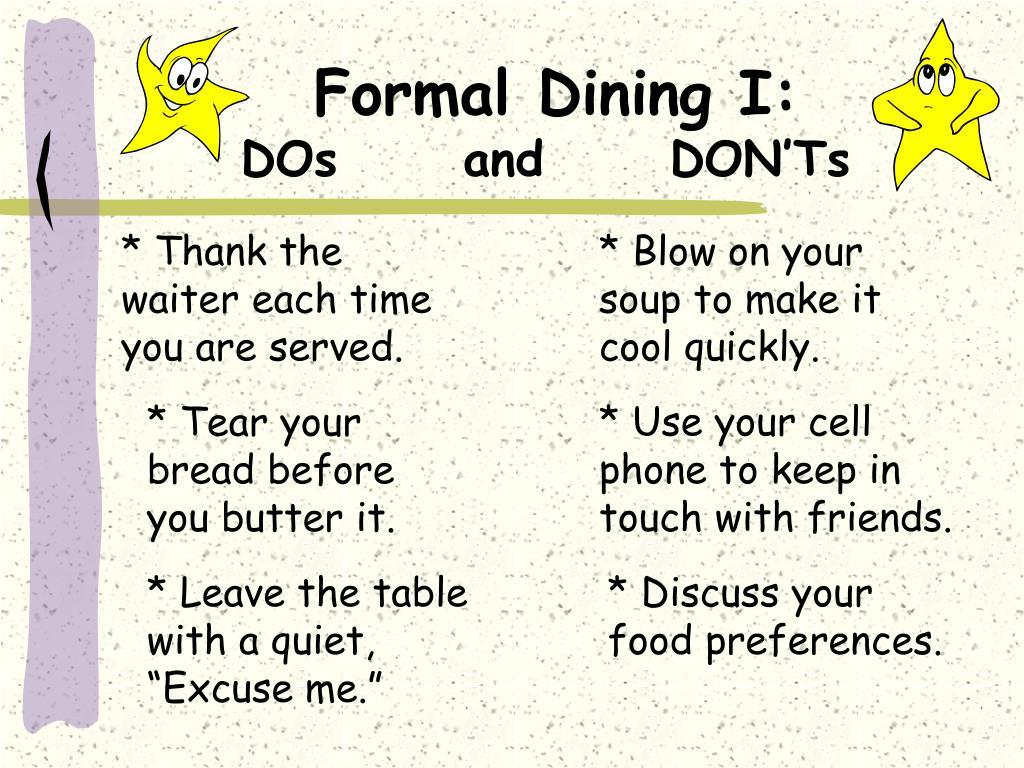 Formal Dining I: