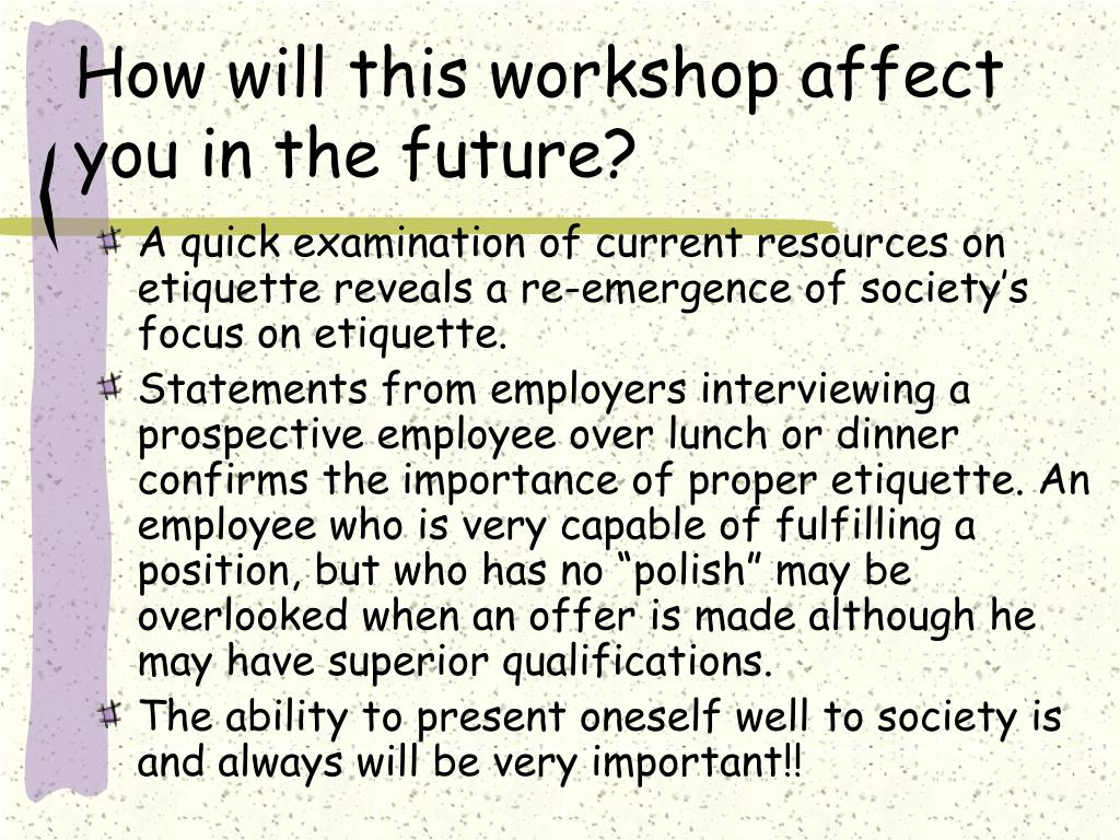 How will this workshop affect you in the future?