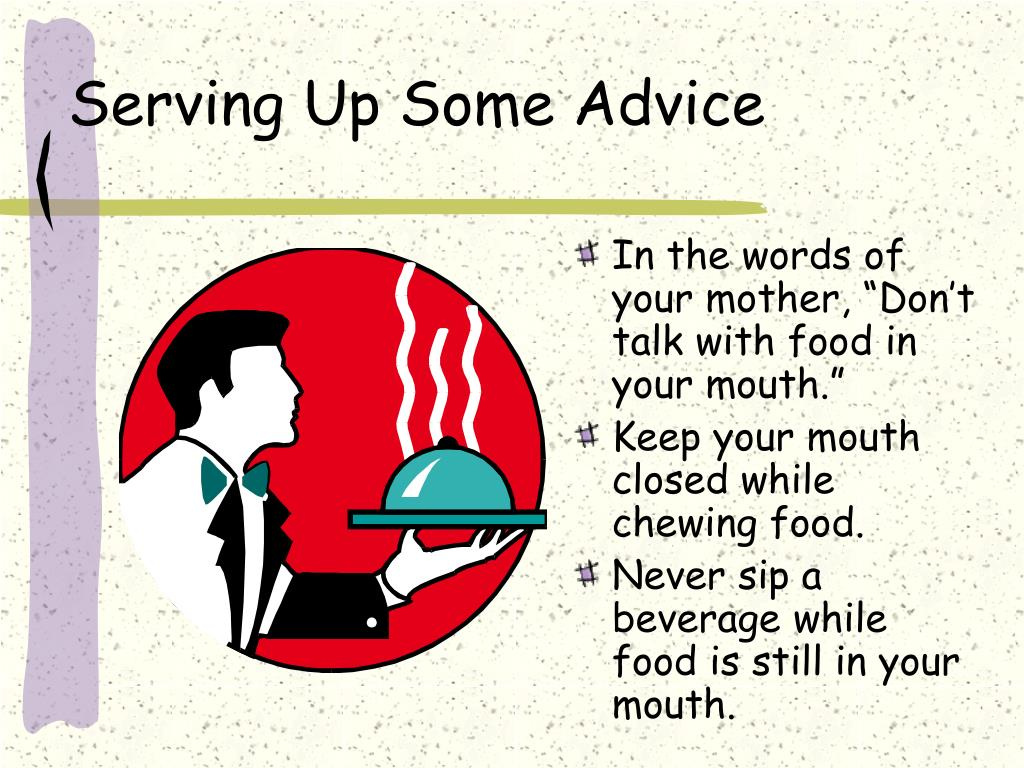 Serving Up Some Advice