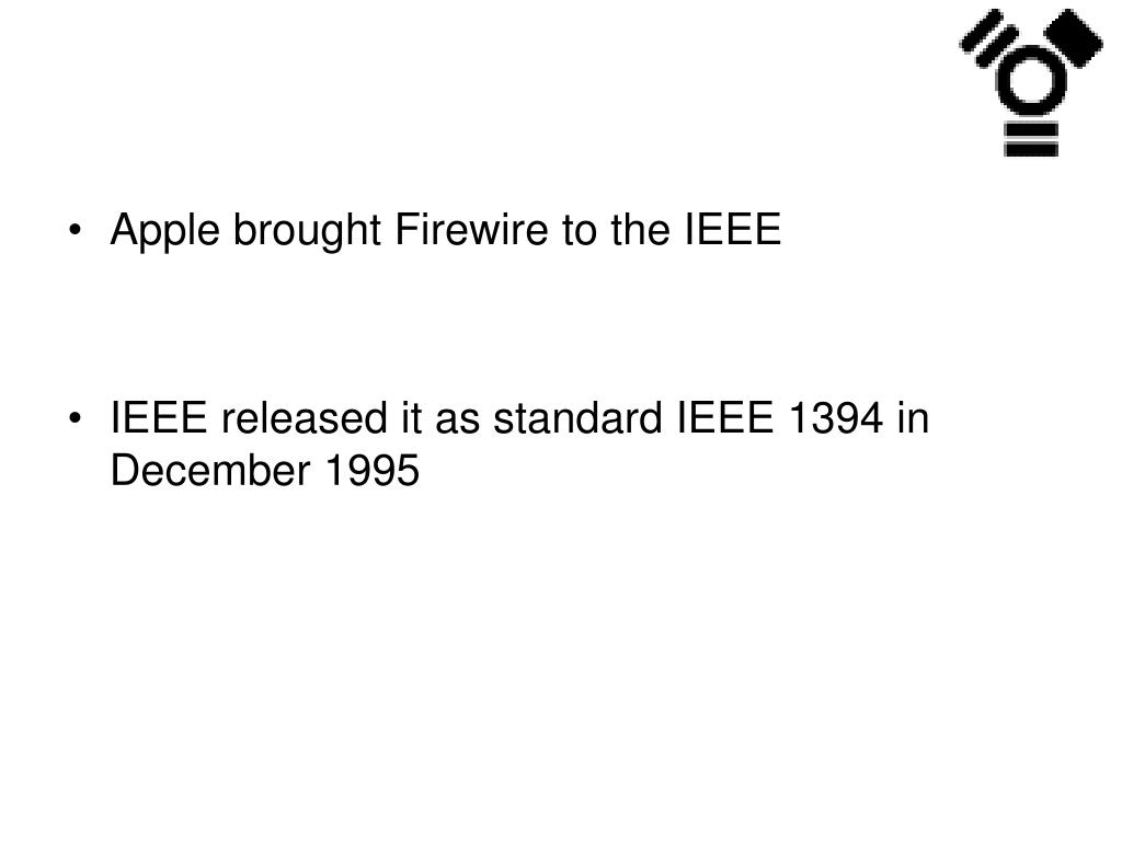 Apple brought Firewire to the IEEE