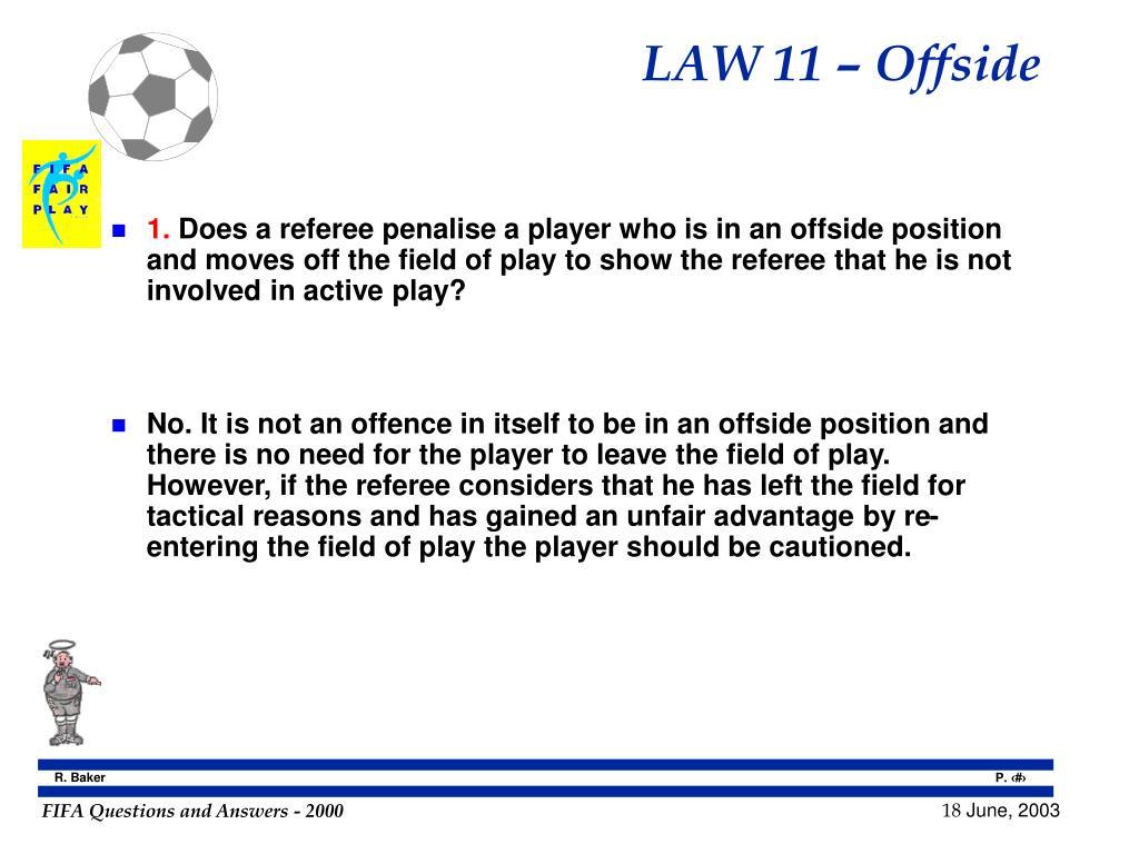 LAW 11 – Offside