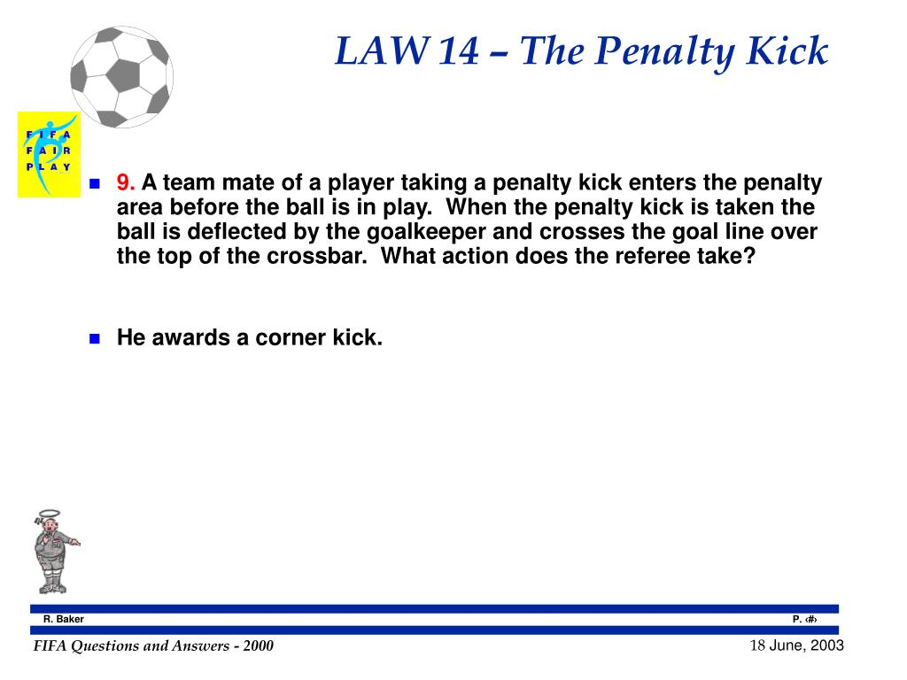 LAW 14 – The Penalty Kick
