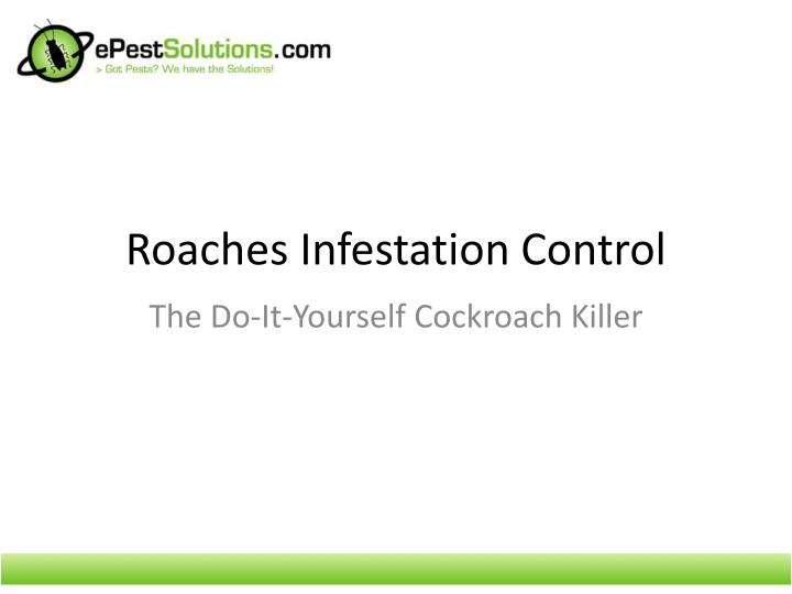 Roaches infestation control l.jpg