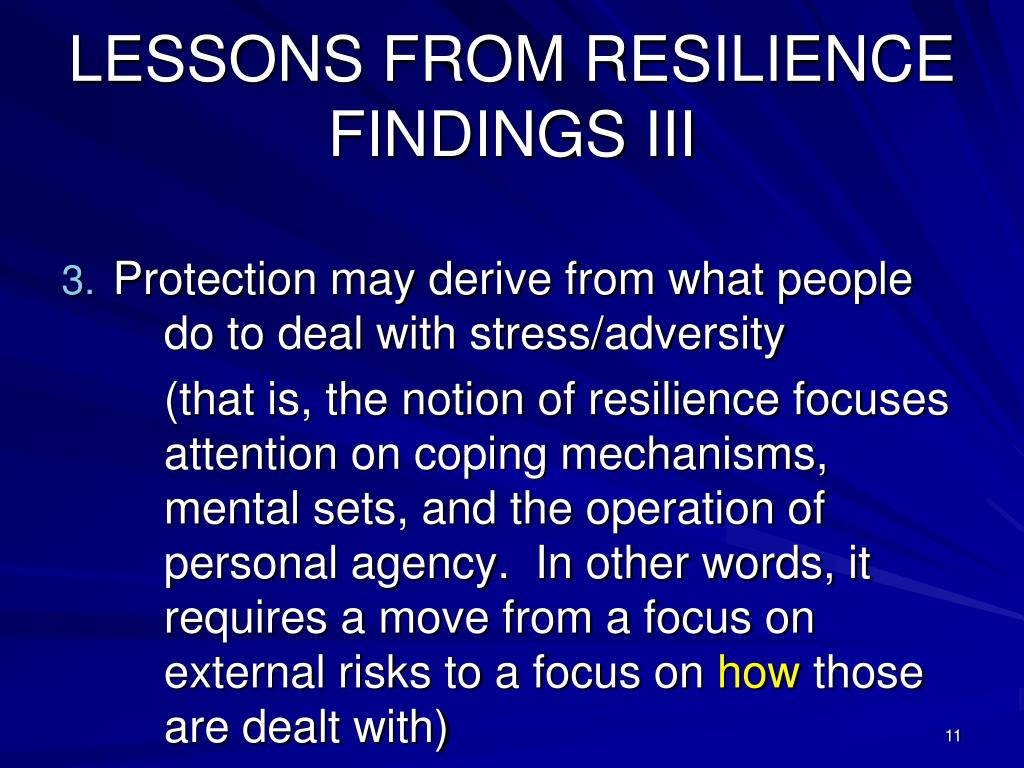 LESSONS FROM RESILIENCE FINDINGS III