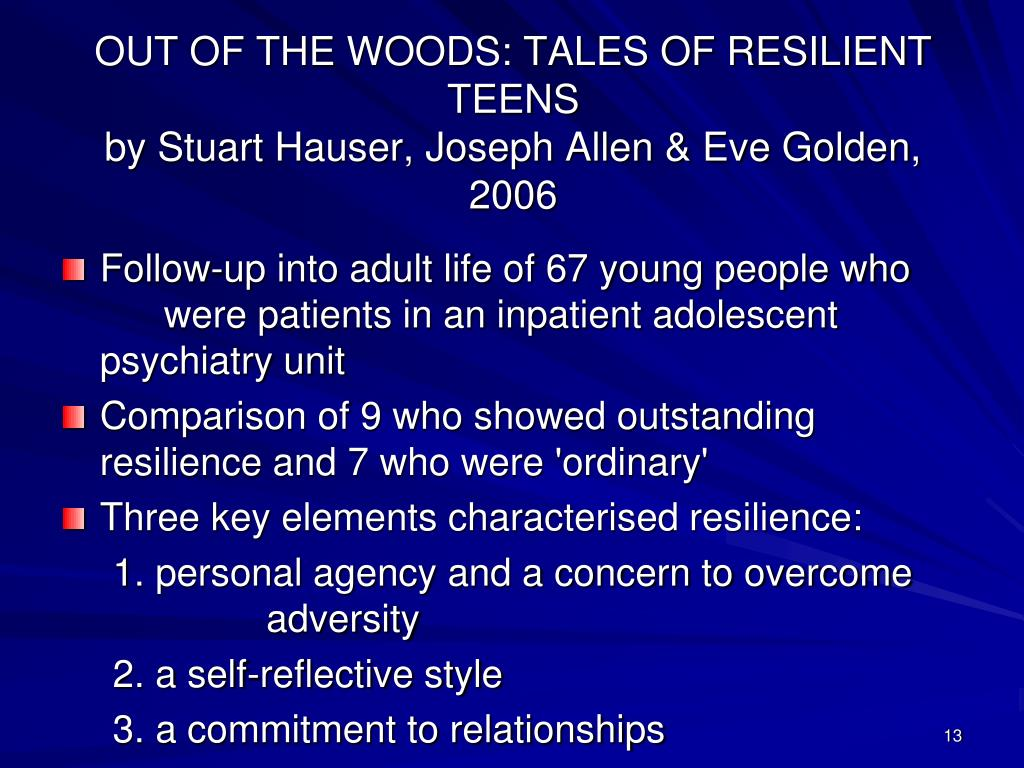 OUT OF THE WOODS: TALES OF RESILIENT TEENS