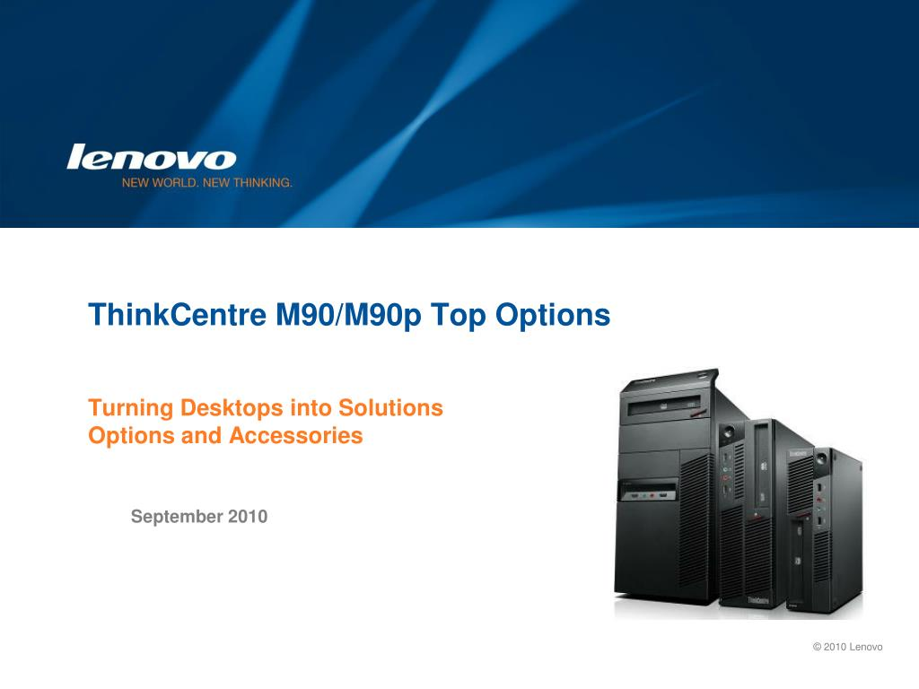 ThinkCentre M90/M90p Top Options