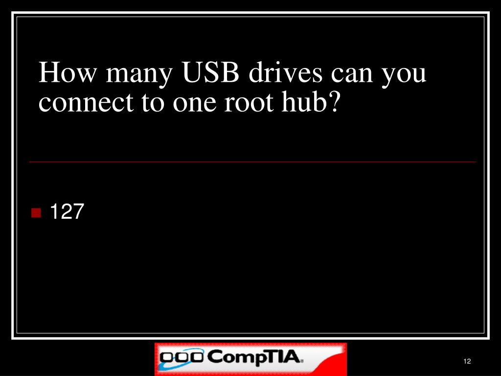 How many USB drives can you connect to one root hub?