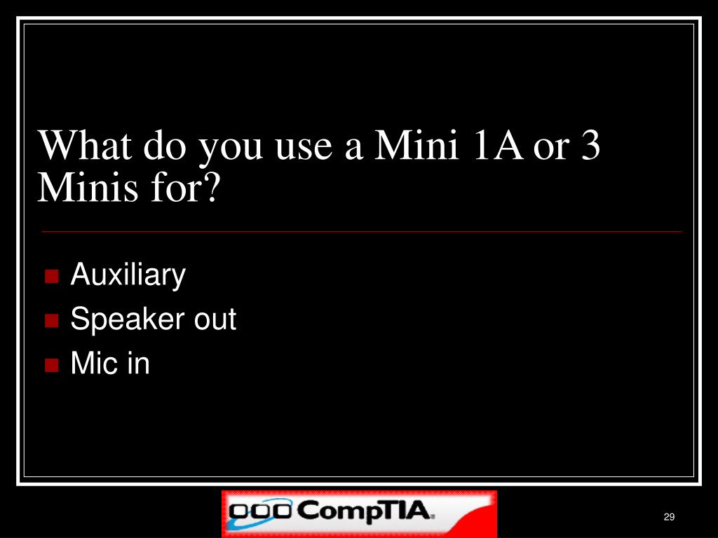 What do you use a Mini 1A or 3 Minis for?