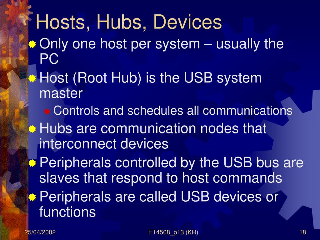Hosts, Hubs, Devices