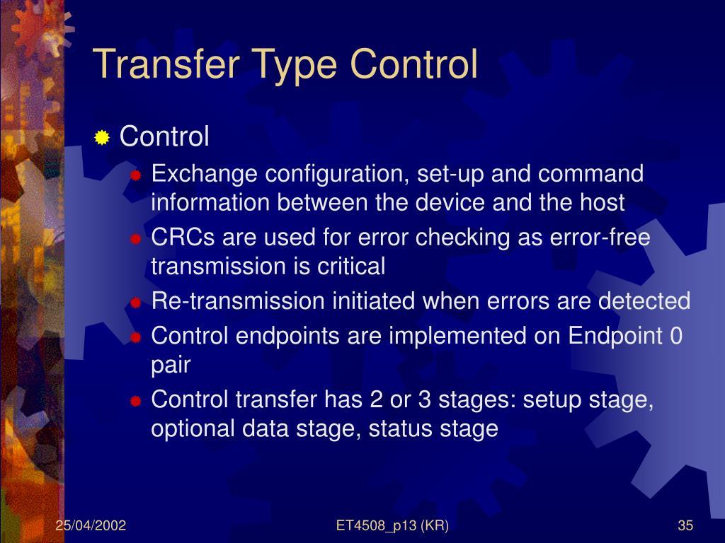 Transfer Type Control