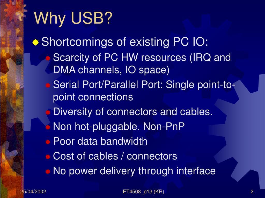 Why USB?