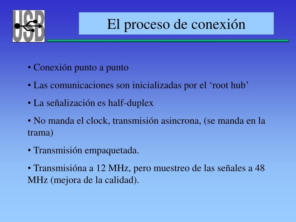 El proceso de conexión