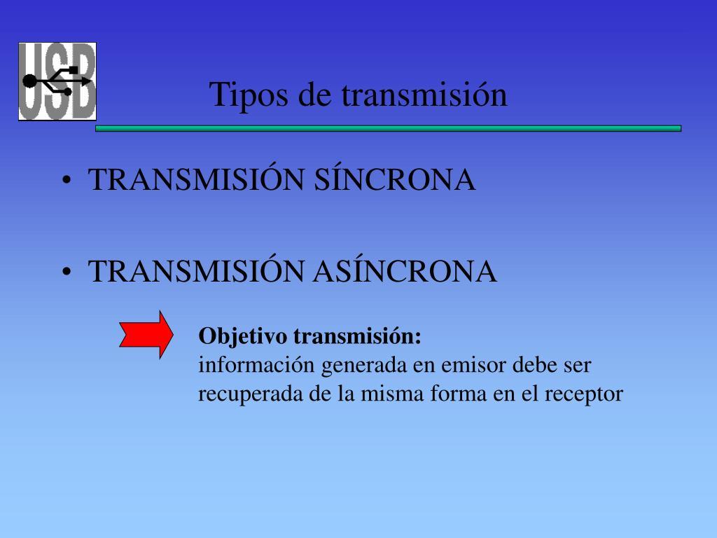 Tipos de transmisión
