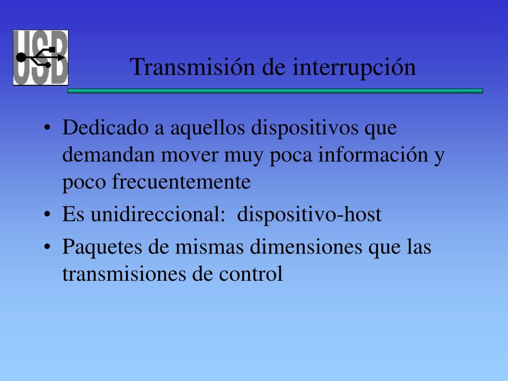 Transmisión de interrupción