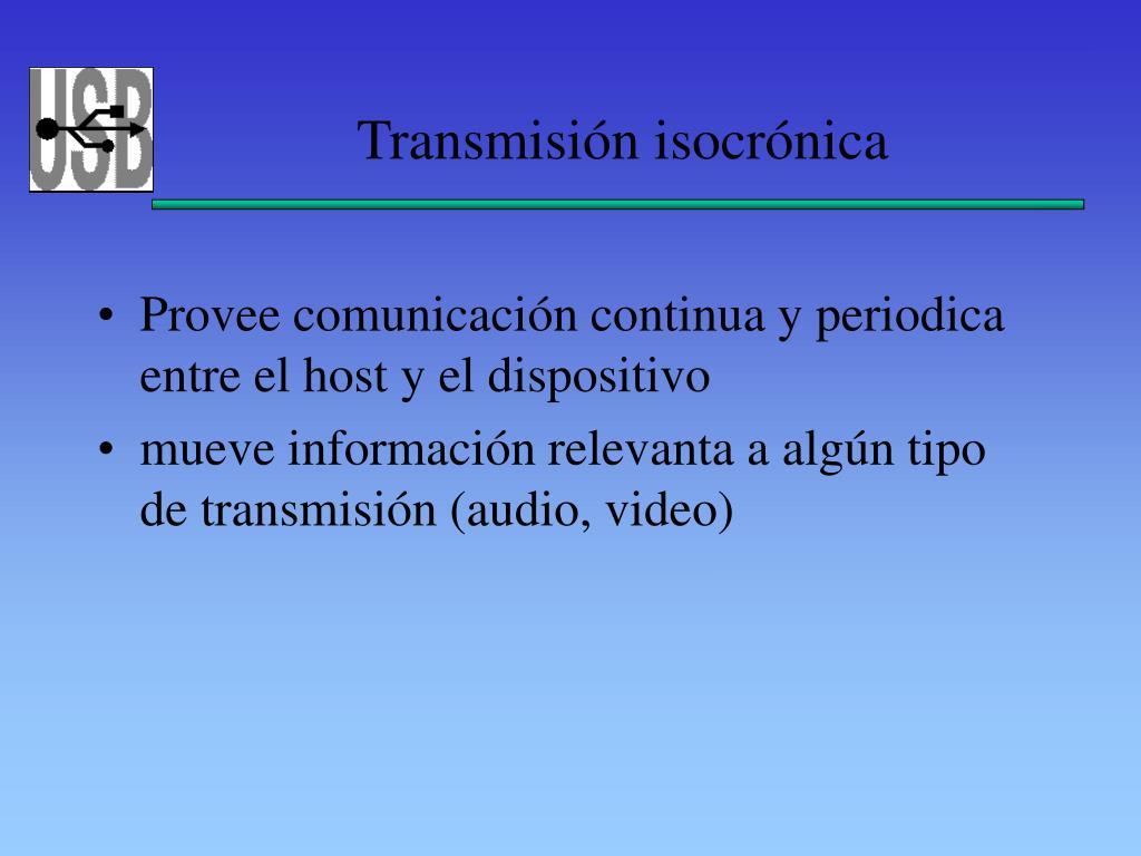 Transmisión isocrónica