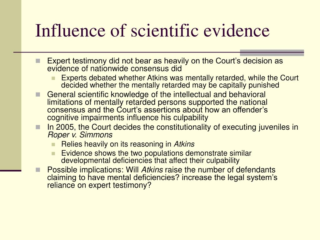 Influence of scientific evidence