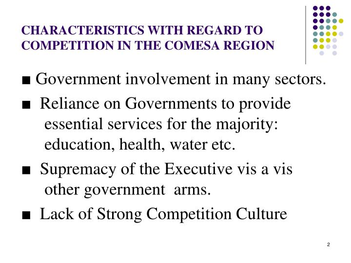 Characteristics with regard to competition in the comesa region l.jpg