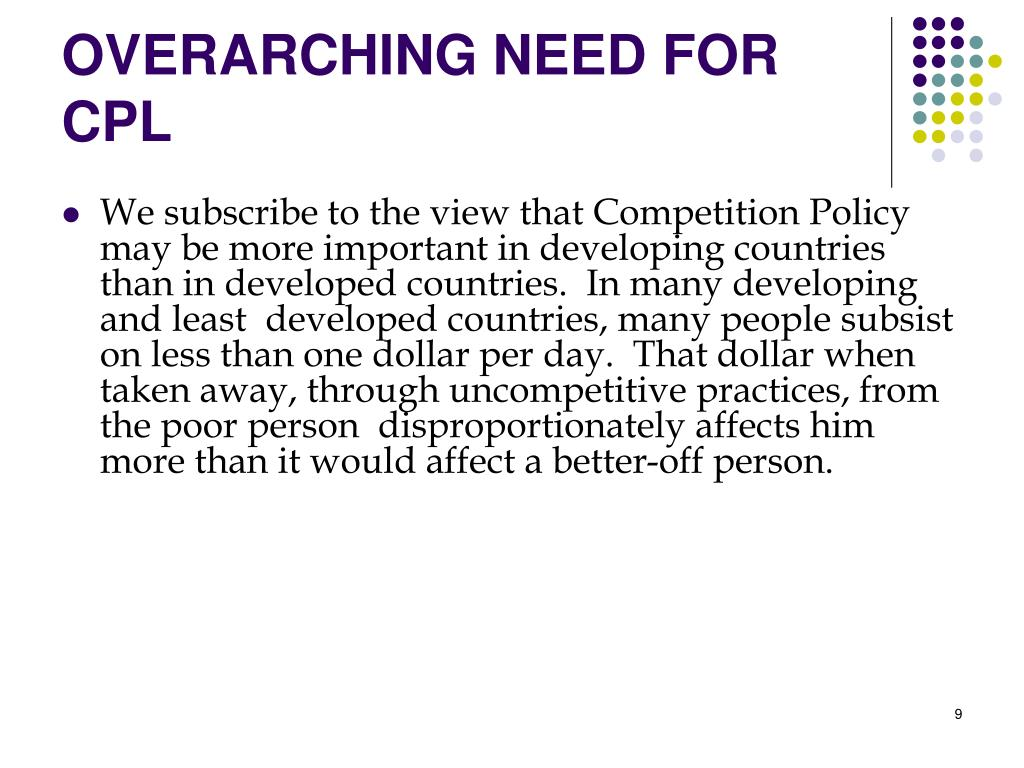 OVERARCHING NEED FOR CPL
