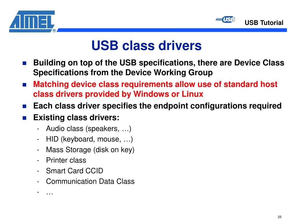 USB class drivers