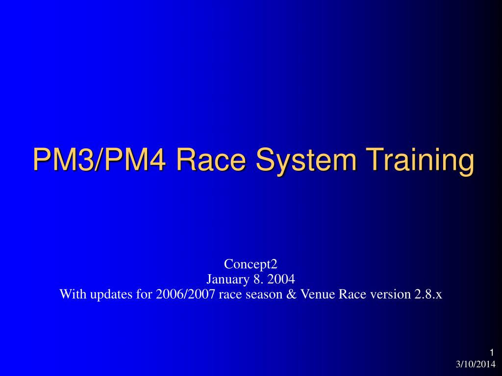 pm3 pm4 race system training