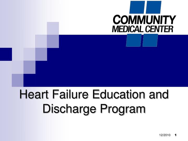 Heart failure education and discharge program l.jpg