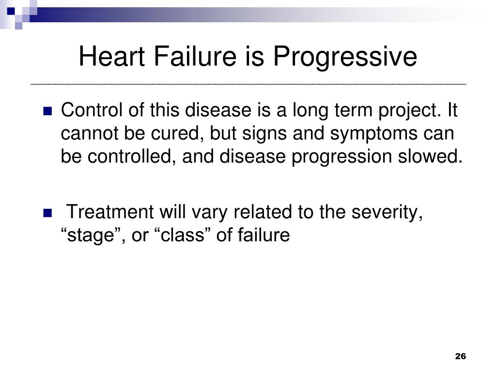 Heart Failure is Progressive