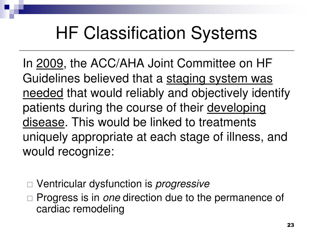 HF Classification Systems