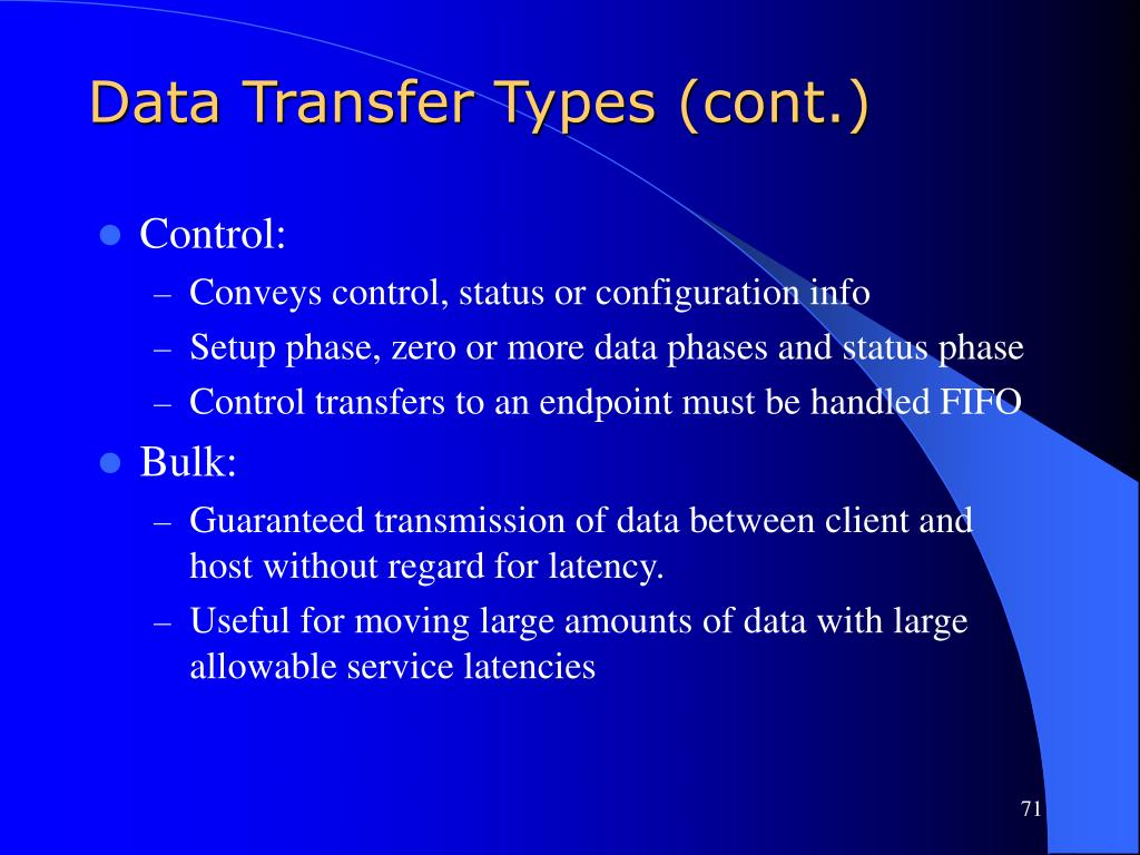 Data Transfer Types (cont.)