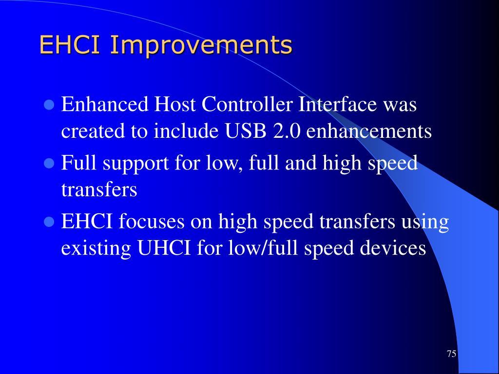 EHCI Improvements