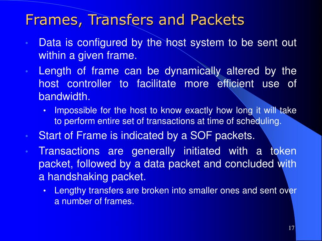 Frames, Transfers and Packets