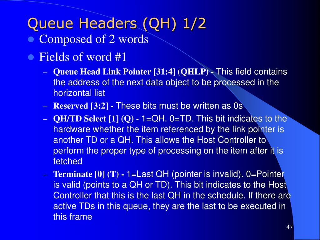 Queue Headers (QH) 1/2