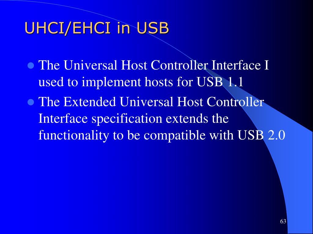 UHCI/EHCI in USB