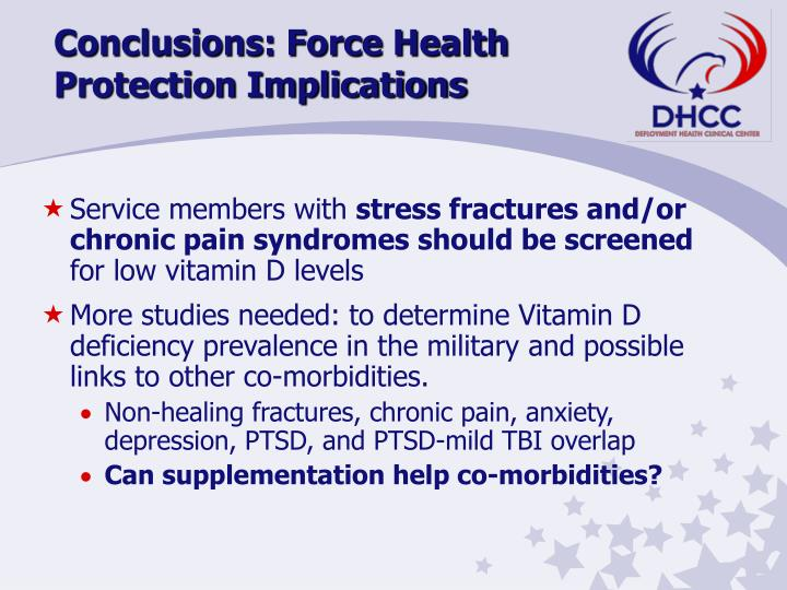 Conclusions: Force Health   Protection Implications
