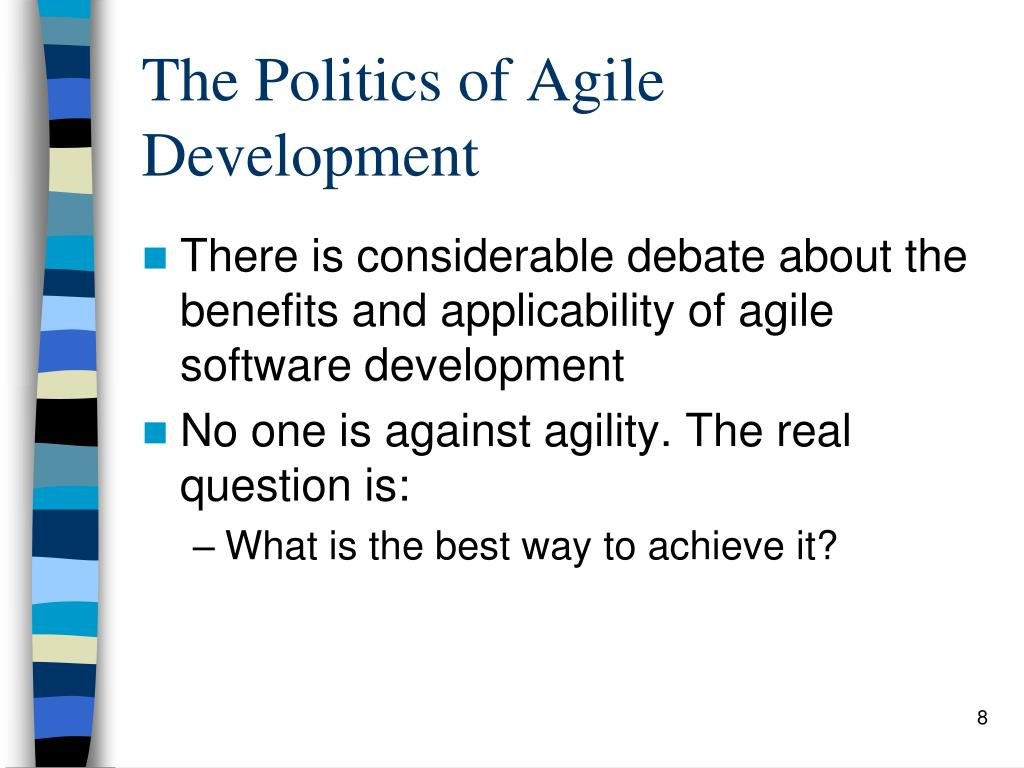 The Politics of Agile Development
