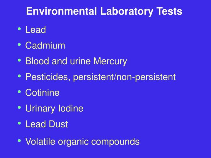 Environmental Laboratory Tests