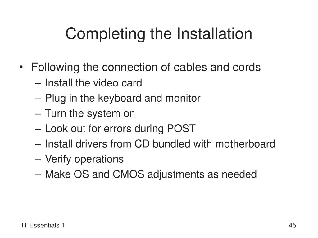 Completing the Installation