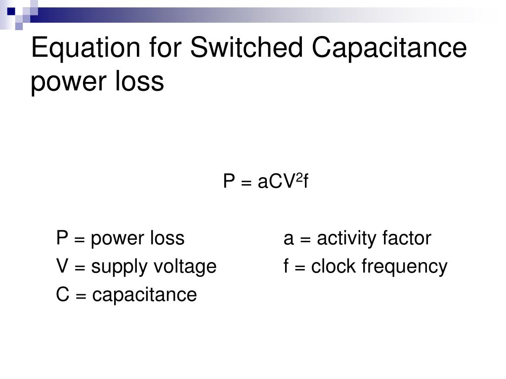 Equation for Switched Capacitance power loss