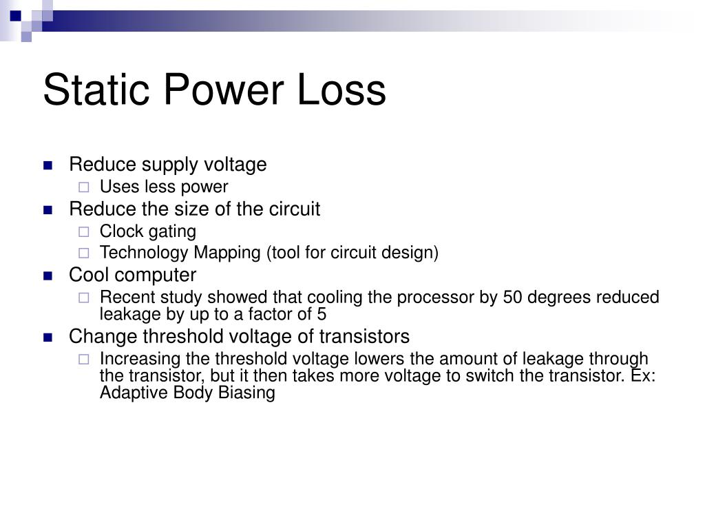Static Power Loss