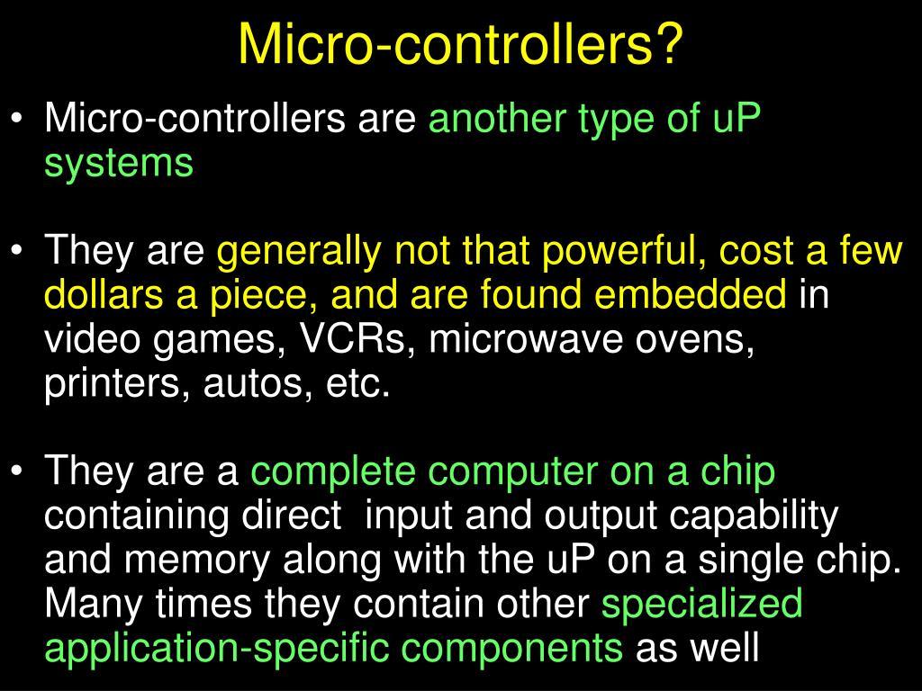 Micro-controllers?