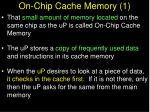 on chip cache memory 1