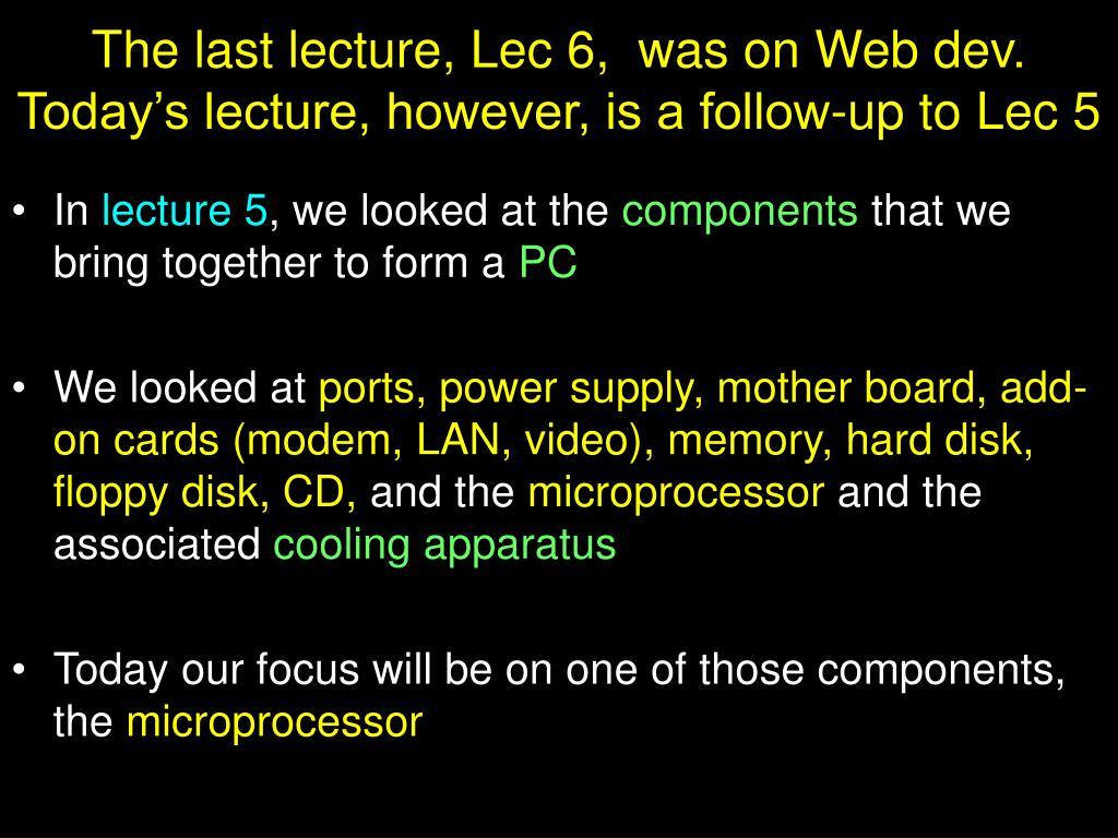 The last lecture, Lec 6,  was on Web dev.  Today's lecture, however, is a follow-up to Lec 5