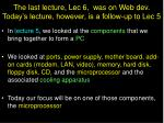 the last lecture lec 6 was on web dev today s lecture however is a follow up to lec 5
