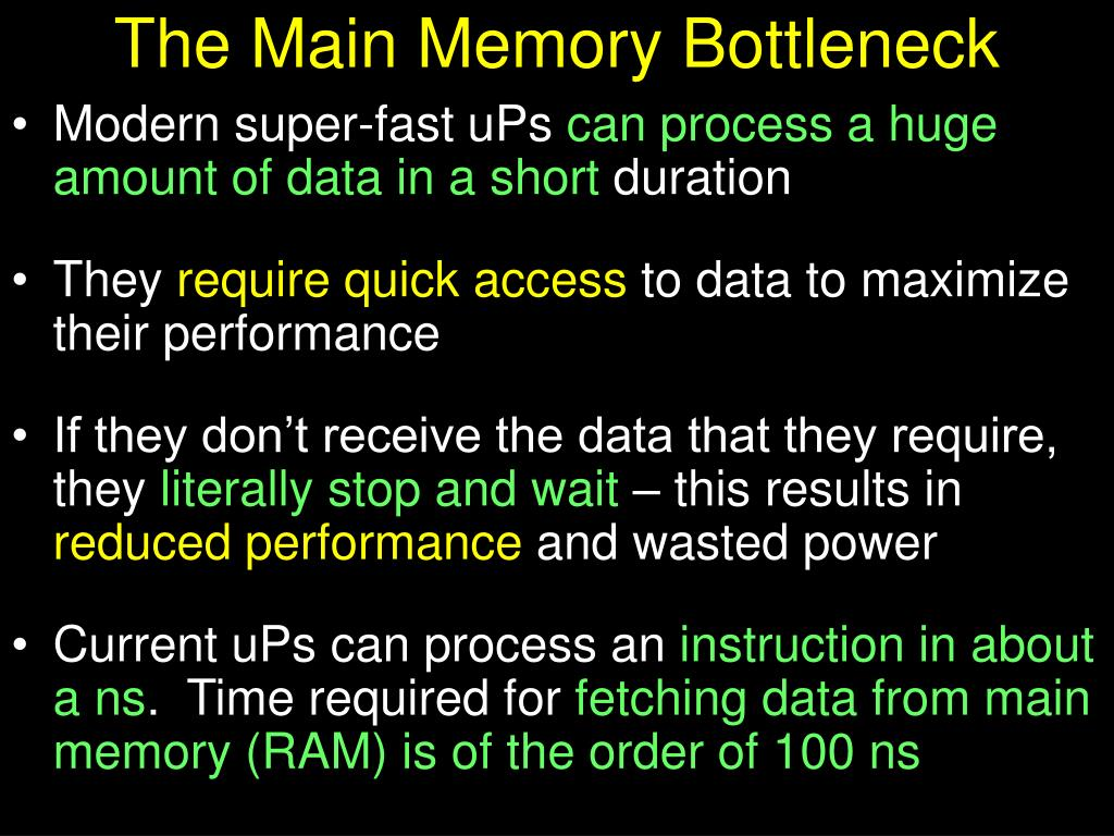 The Main Memory Bottleneck