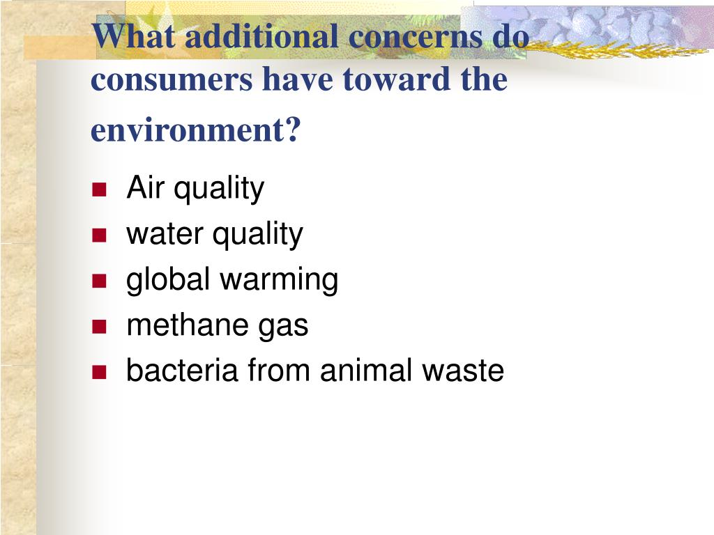 What additional concerns do consumers have toward the environment?
